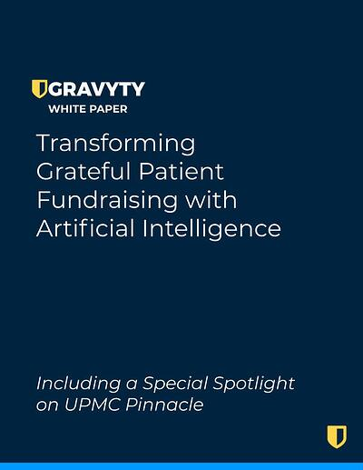 Gravyty Grateful Patient White Paper - UPMC Pinnacle COVER