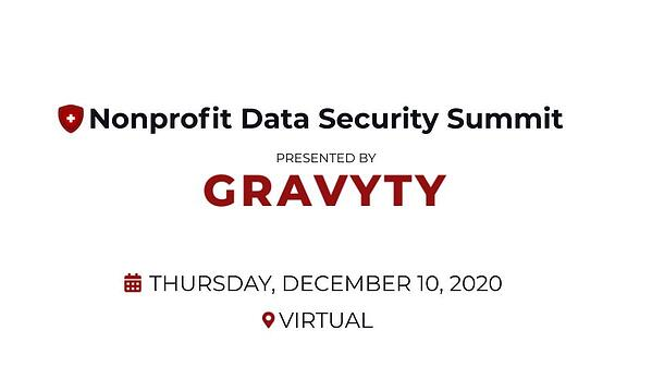Gravyty Presents The First Nonprofit Data Security Summit