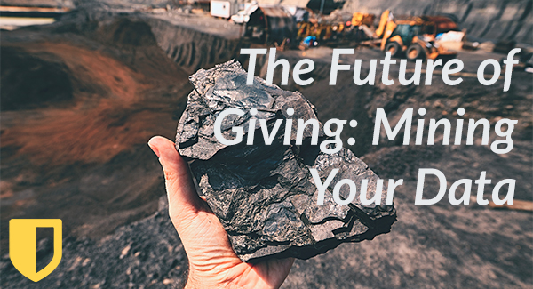 The Future of Giving: Mining Your Data